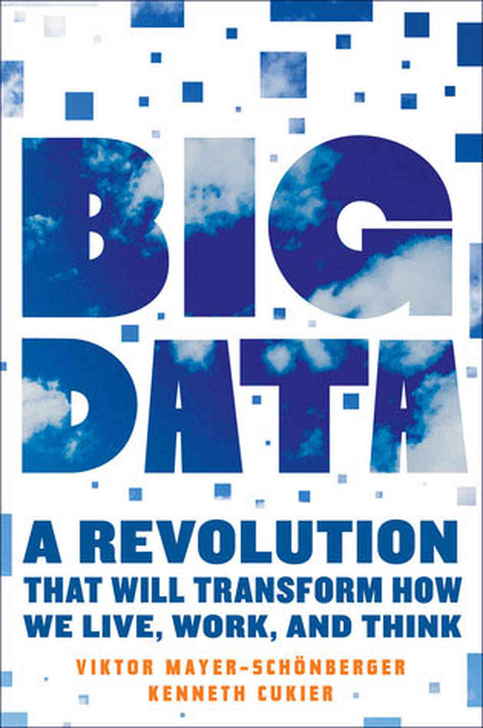 Big Data - A Revolution
