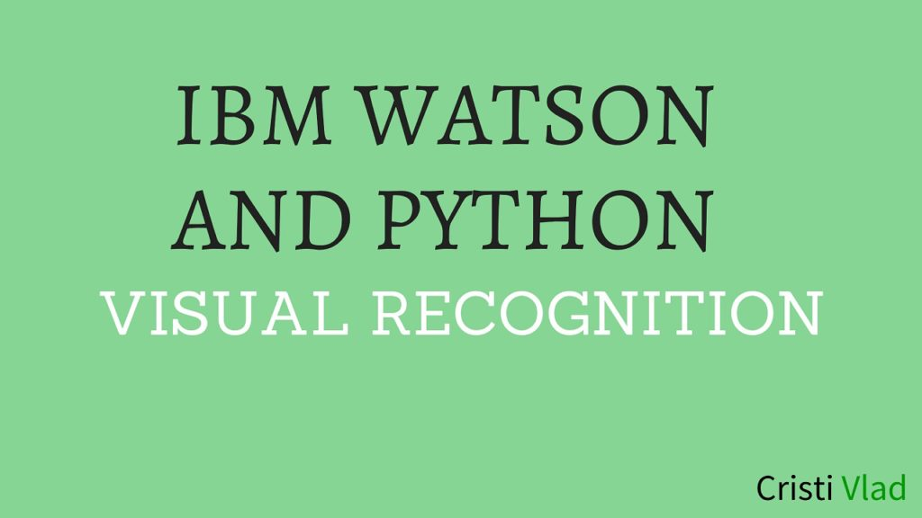 ibm-watson-and-python-for-visual-recognition