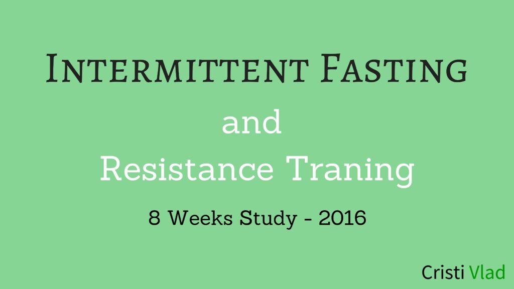 intermittent-fasting-and-8-weeks-of-resistance-training-2016-study